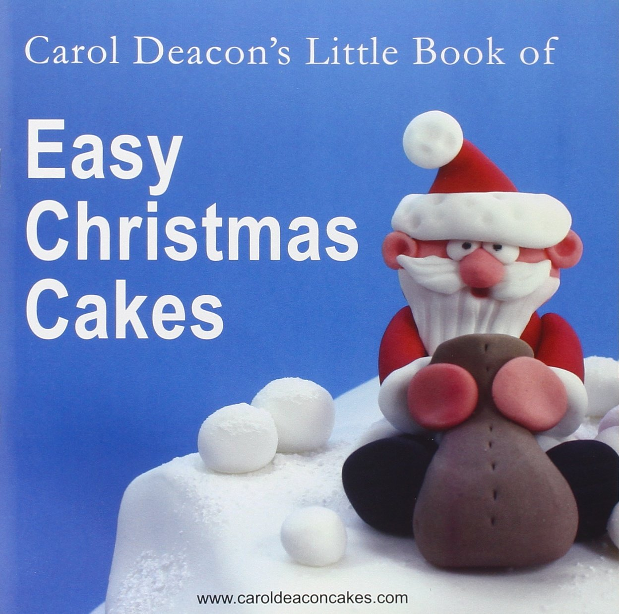 https://caroldeaconcakes.com/books/little-book-of-easy-christmas-cakes-paperback-1-oct-2007/